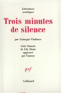 Trois minutes de silence - GuéorguiVladimov