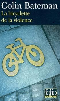 La bicyclette de la violence - ColinBateman