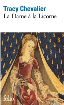 La dame à la licorne - TracyChevalier