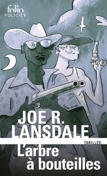 Une enquête de Hap Collins et Leonard Pine - Joe R.Lansdale