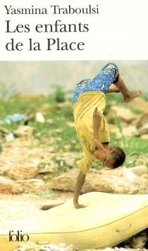 Les enfants de la place - YasminaTraboulsi