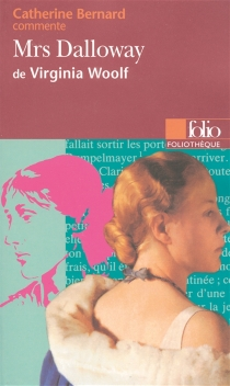 Mrs Dalloway de Virginia Woolf - Catherine Bernard