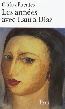 Les années avec Laura Diaz - CarlosFuentes