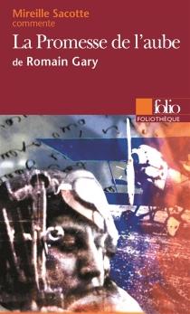 La promesse de l'aube de Romain Gary - MireilleSacotte