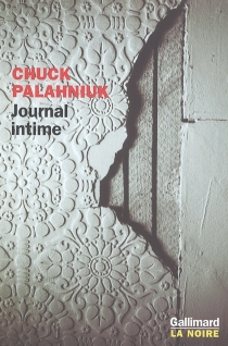 Journal intime - Chuck Palahniuk