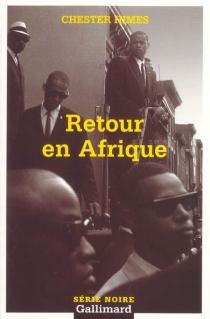 Retour en Afrique - ChesterHimes