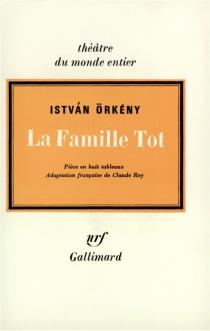 La Famille Tot - IstvanOrkeny