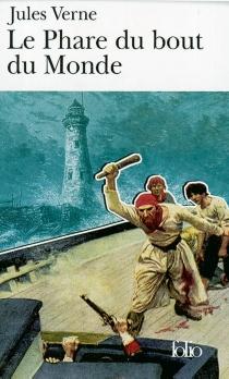 Le phare du bout du monde - JulesVerne
