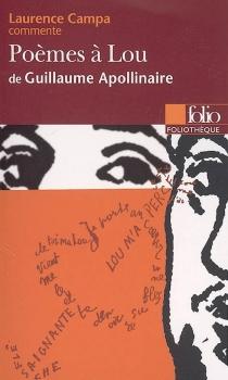 Poèmes à Lou de Guillaume Apollinaire - LaurenceCampa