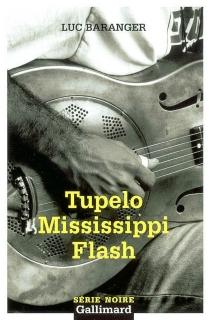 Tupelo Mississippi flash - LucBaranger