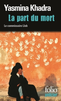 La part du mort : une enquête du commissaire Llob - YasminaKhadra