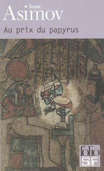 Au prix du papyrus - IsaacAsimov