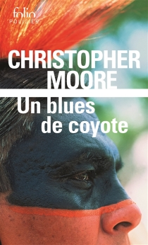 Un blues de coyote - Christopher Moore
