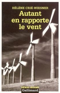 Autant en rapporte le vent - HélèneCrié-Wiesner