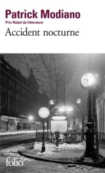 Accident nocturne - PatrickModiano