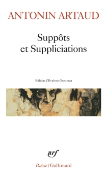 Suppôts et suppliciations - AntoninArtaud