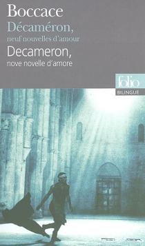 Decameron : nove novelle d'amore| Le Décaméron : neuf nouvelles d'amour - Boccace