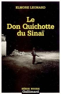 Le don Quichotte du Sinaï - ElmoreLeonard