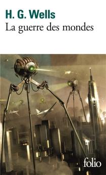 La guerre des mondes - Herbert GeorgeWells