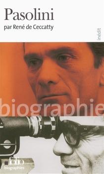 Pier Paolo Pasolini - René deCeccatty