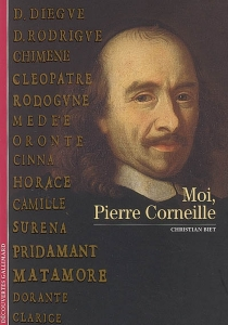 Moi, Pierre Corneille - ChristianBiet