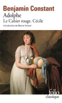 Adolphe| Le Cahier rouge| Cécile - BenjaminConstant