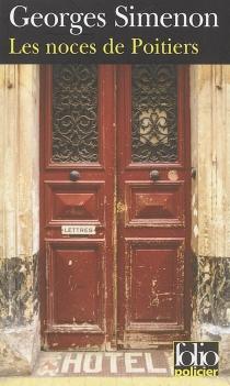 Les noces de Poitiers - GeorgesSimenon