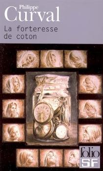 La forteresse de coton - PhilippeCurval