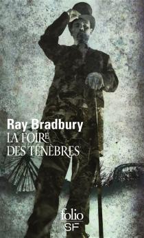 La foire des ténèbres - RayBradbury