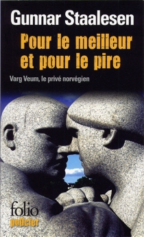 Une enquête de Varg Veum, le privé norvégien - GunnarStaalesen