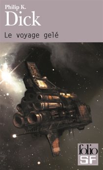 Le voyage gelé - Philip Kindred Dick