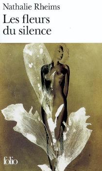 Les fleurs du silence - NathalieRheims