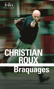 Braquages - Christian Roux