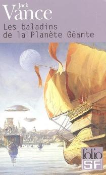 Les baladins de la planète géante - JackVance