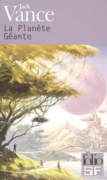 La Planète géante - JackVance