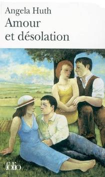 Amour et désolation - AngelaHuth