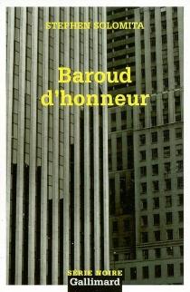 Baroud d'honneur - StephenSolomita