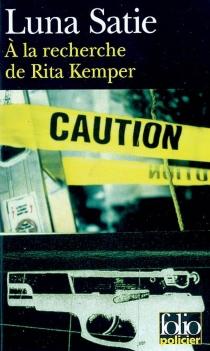 A la recherche de Rita Kemper - LunaSatie
