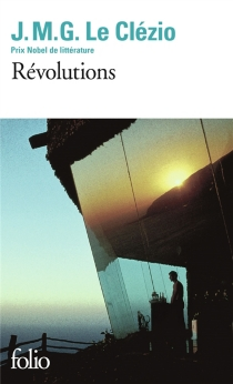 Révolutions - Jean-Marie GustaveLe Clézio