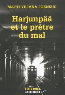 Harjunpää et le prêtre du mal - Matti YrjänäJoensuu