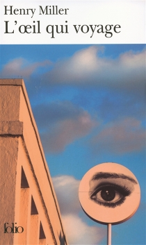 L'oeil qui voyage - HenryMiller
