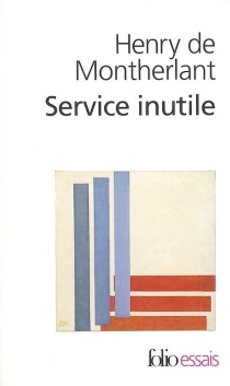 Service inutile - Henry deMontherlant