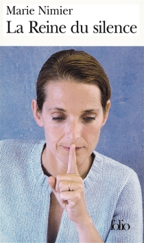 La reine du silence - MarieNimier
