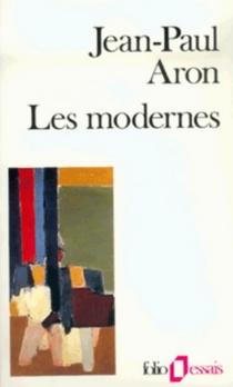 Les Modernes - Jean-PaulAron