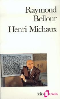 Henri Michaux - RaymondBellour