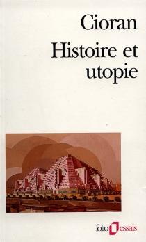 Histoire et utopie - EmilCioran