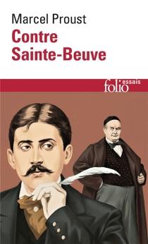 Contre Sainte-Beuve - MarcelProust