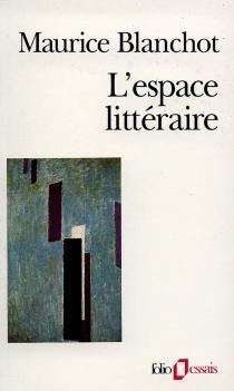 L'Espace littéraire - MauriceBlanchot