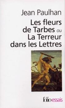Les fleurs de Tarbes ou La terreur dans les lettres - JeanPaulhan