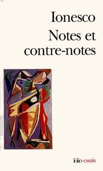 Notes et contre-notes - EugèneIonesco